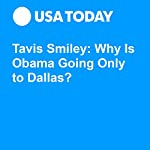 Tavis Smiley: Why Is Obama Going Only to Dallas? | Tavis Smiley