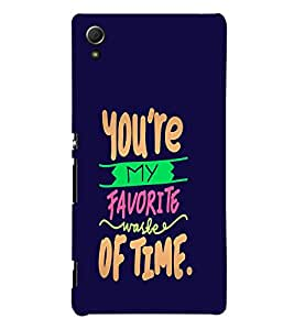 You Are My Favorite 3D Hard Polycarbonate Designer Back Case Cover for Sony Xperia Z4 :: Sony Xperia Z4 E6553