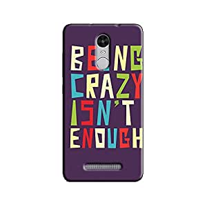 CRAZY IS NOT ENOUGH BACK COVER XIAOMI REDMI NOTE 3