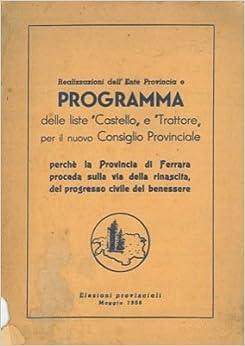 """dell'Ente Provincia e programma delle liste """"Castello"""" e """"Trattore"""