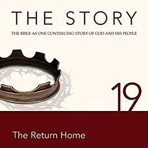 The Story, NIV: Chapter 19 - The Return Home (Dramatized) Audiobook