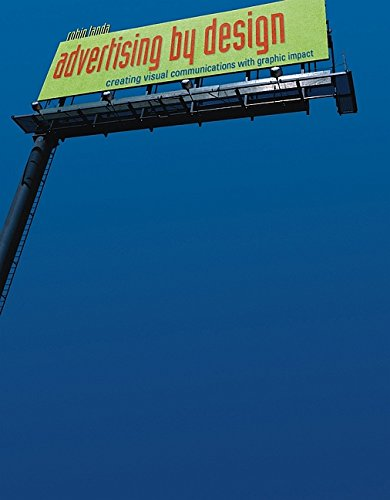 Advertising by Design: Creating Visual Communications...