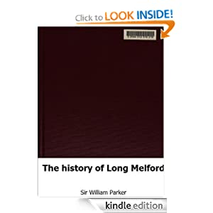 The History Long Melford Sir William Parker Amazon Kindle