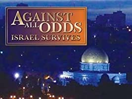 Against All Odds: Israel Survives