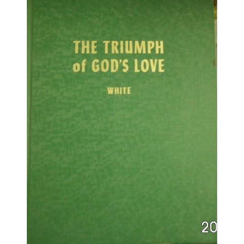 The Triumph of Gods Love Ellen G. White Books