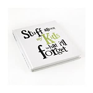 Stuff about my kids what i'll forget Notebook