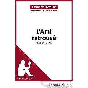L'Ami retrouv� de Fred Uhlman (Fiche de lecture): Comprendre la litt�rature avec lePetitLitt�raire.fr