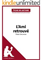 L'Ami retrouv� de Fred Uhlman (Fiche de lecture): R�sum� complet et analyse d�taill�e de l'oeuvre