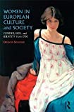 img - for Women in European Culture and Society: Gender, Skill and Identity from 1700 [Paperback] [2011] Deborah Simonton book / textbook / text book