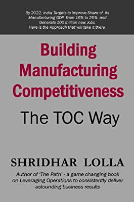Building Manufacturing Competitiveness - The TOC Way