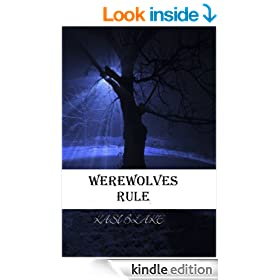 Werewolves Rule (The Rule Series Book 2)