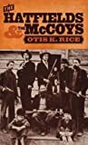 img - for The Hatfields and the McCoys (Hardcover)--by Otis K. Rice [1982 Edition] book / textbook / text book