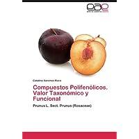 Compuestos Polifenólicos. Valor Taxonómico y Funcional: Prunus L. Sect. Prunus (Rosaceae)