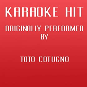 Solo noi (Karaoke Version) (Originally Performed by Toto Cutugno)