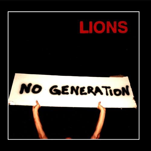 LIONS-No Generation-CD-FLAC-2007-SHGZ Download