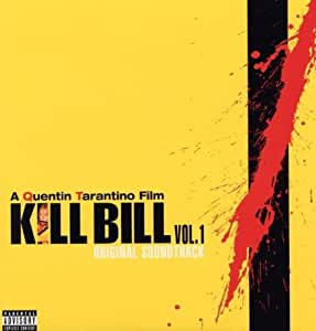 Kill Bill Vol. 1 Original Soundtrack (Pa Version) [VINYL]