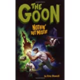 The Goon v. 1: Nothin' But Misery: Nothin' But Misery v. 1by Eric Powell