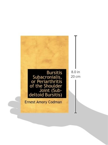 Bursitis Subacronialis, or Periarthritis of the Shoulder Joint