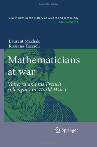 Mathematicians at war: Volterra and his french colleagues in World War One