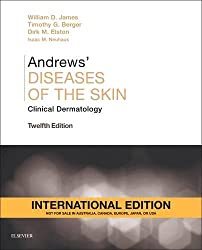 Andrews Diseases of the Skin, International Edition- Clinical Dermatology