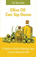 Olive Oil Can Tap Dance! (English Edition)