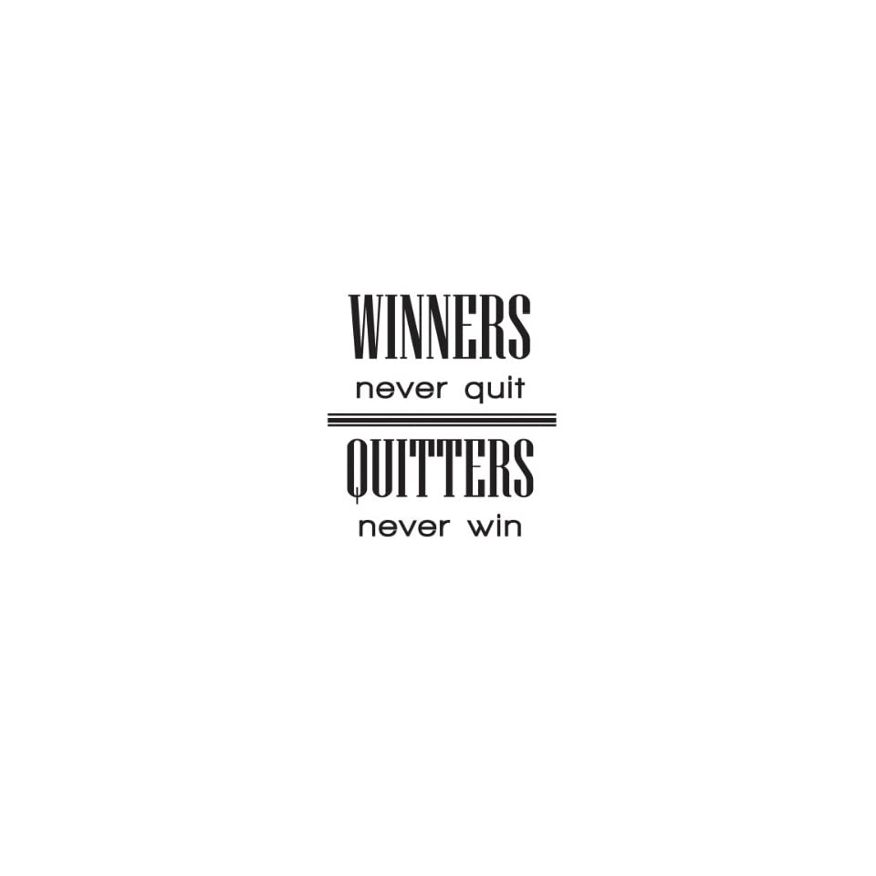 Winners Never Quit Quitters Never Win Sports Vinyl Wall Decal Quotes Wall Stickers Inspirational Decals Home Decor Decals