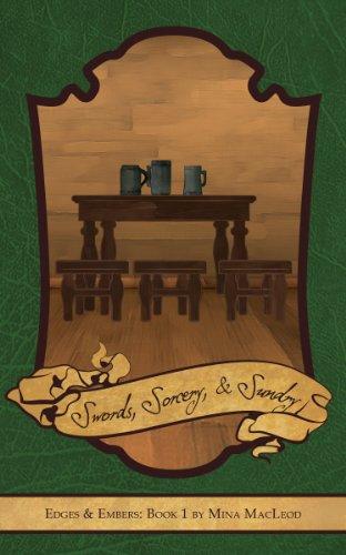 Mina MacLeod - Swords, Sorcery, and Sundry (Edges & Embers)