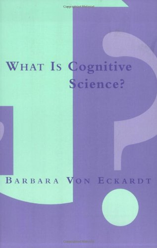 What Is Cognitive Science? (Bradford Books)