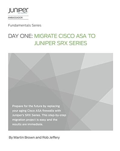 day-one-migrate-cisco-asa-to-juniper-srx-series-english-edition