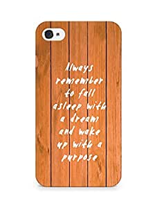 AMEZ always remember to fall asleep with a dream Back Cover For Apple iPhone 4