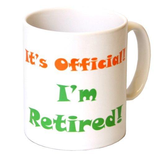 'It's Official! I'm Retired!' Novelty Retirement Mug
