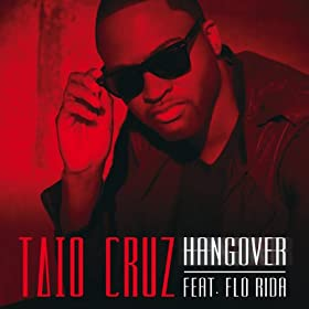 Hangover (Clean Version) [feat. Flo Rida]