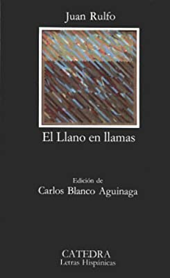 El Llano en llamas (Coleccion Letras Hispanicas, 218)  (Spanish Edition)