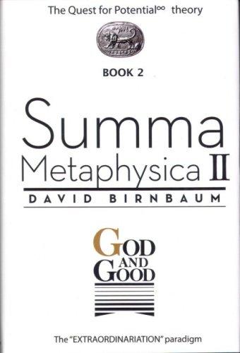 God and Good (Summa Metaphysica, Book 2), David Birnbaum