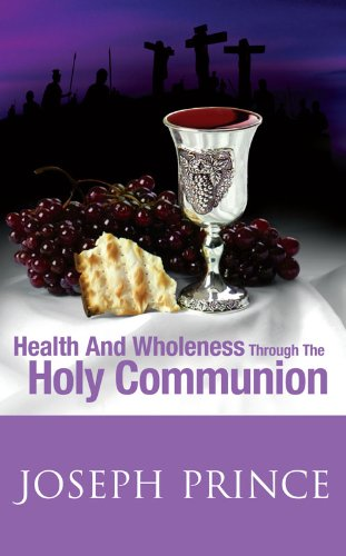 Eeseurstin download health and wholeness through the holy health and wholeness through the holy communion by joseph prince fandeluxe Images