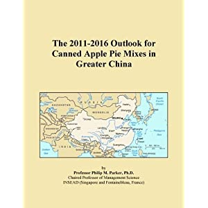 The 2009-2014 Outlook for Canned Apple Pie Mixes in Greater China Icon Group International