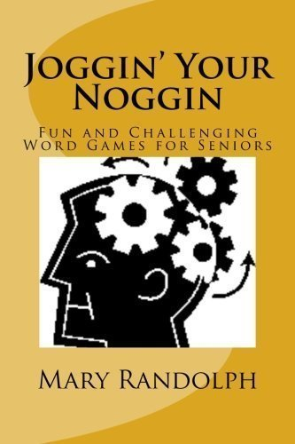 joggin-your-noggin-fun-and-challenging-word-games-for-seniors-volume-1-by-randolph-ms-mary-paperback