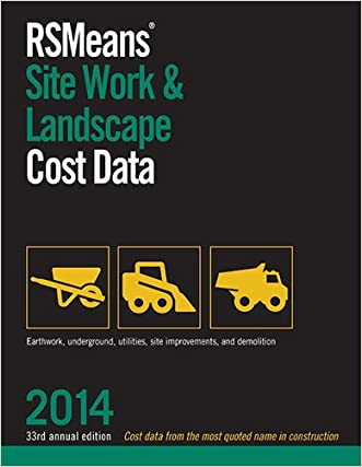RSMeans Site Work & Landscape Cost Data 2014 (Means Site Work and Landscape Cost Data)