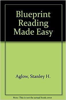 Blueprint Reading Made Easy