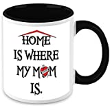 HomeSoGood Home Is Where My Mom Black & White Ceramic Coffee Mug - 325 Ml