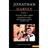 Harvey Plays: 1: Beautiful Thing; Babies; Boom Bang-A-Bang; Rupert Street Lonely Hearts Club: Vol 1 (Contemporary Dramatists)by Jonathan Harvey