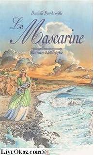 La Mascarine, Dambreville, Danielle