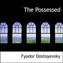 The Possessed Audiobook by Fyodor Dostoyevsky Narrated by Patrick Cullen