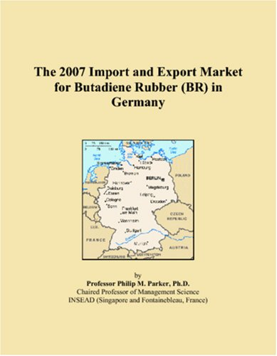 The 2007 Import and Export Market for Butadiene Rubber (BR) in Germany