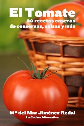 el-tomate-20-recetas-caseras-de-conservas-salsas-y-mas