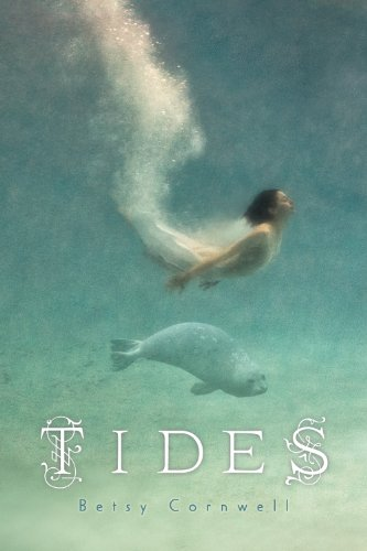 Tides by Betsy Cornwell