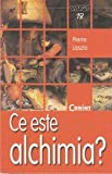 img - for Ce este alchimia? (Romanian Edition) book / textbook / text book