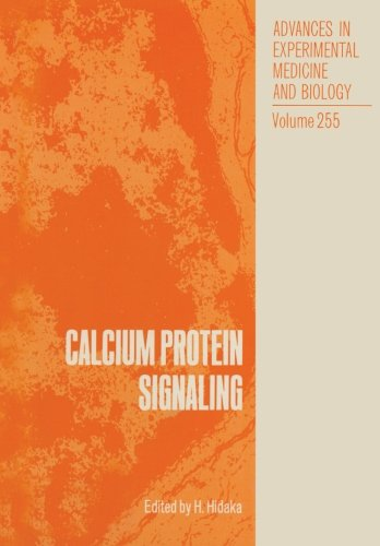 Calcium Protein Signaling (Advances In Experimental Medicine And Biology)