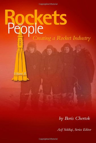 Rockets and People, Volume 2: Creating a Rocket Industry