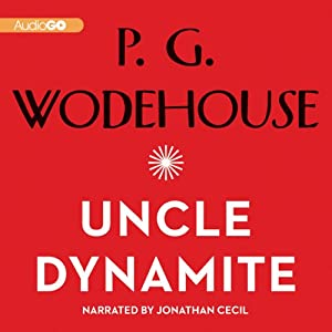 Uncle Dynamite | [P. G. Wodehouse]